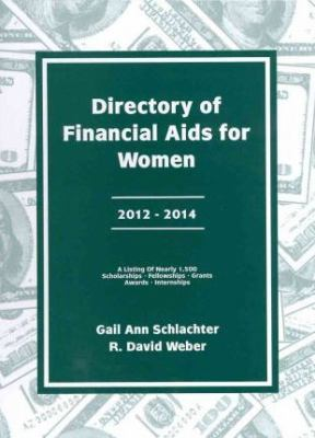Directory of Financial Aids for Women 2012-2014 (Directory of Financial Aid for Women) Cover Art