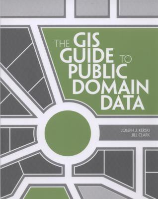 book cover: The GIS Guide to Public Domain Data