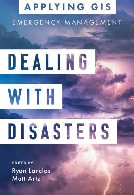 Dealing with Disasters