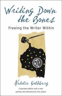 Cover art for Writing Down the Bones: Freeing the Writer Within
