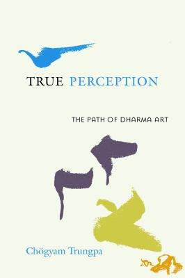 Trungpa True Perception cover art