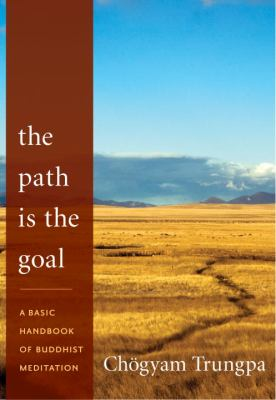Trungpa Path is Goal cover art