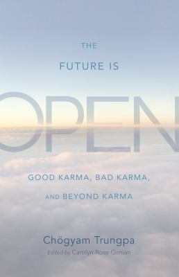 Trungpa Future Is Open cover art