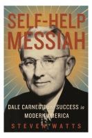 Book cover for Self-Help Messiah by Dale Carnegie