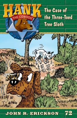 The case of the three-toed tree sloth / by Erickson, John R.,