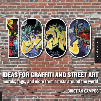 1,000 Ideas for Graffiti and Street Art Cover Art