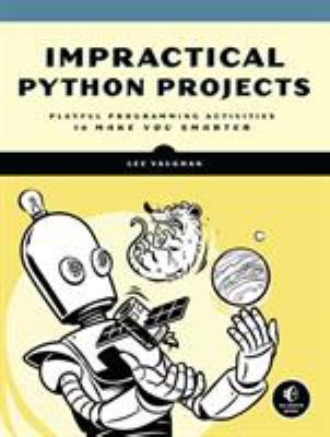 book cover: Impractical Python Projects
