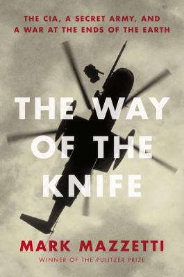 WAY OF THE KNIFE by Mark Mazzetti