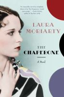 Book cover for The Chaperone by Laura Moriarty