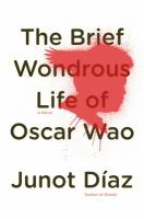 """Brief Wonderous Life of Oscar Wao"" Book Cover"