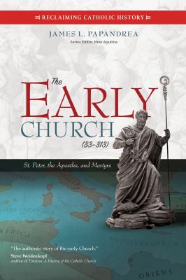The Early Church by Jim Papandrea