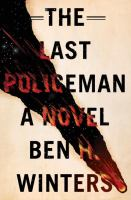 """""""The Last Policeman"""" Book Cover"""