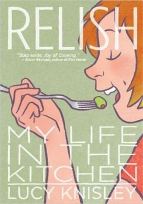 Relish, by Lucy Knisley