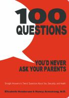 Cover of 100 Questions You'd Never Ask Your Parents