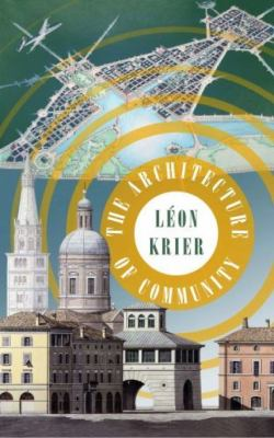 Krier The Architecture of Community