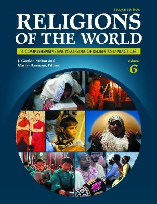 cover of Religions of the World: A Comprehensive Encyclopedia of Beliefs and Practices. 2nd edition.