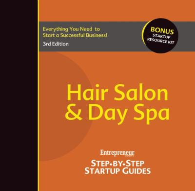 Hair Salon and Day Spa : Step-by-Step Startup Guide