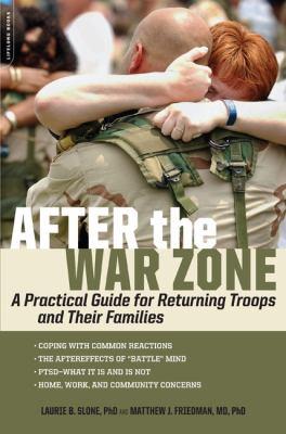 After the War Zone: A Practical Guide for Returning Troops and Their Families book cover