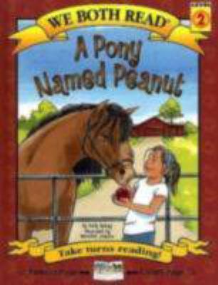 A pony named Peanut / by McKay, Sindy.