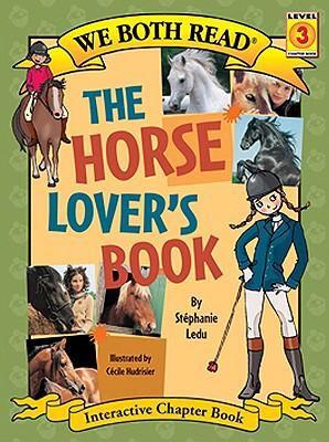 The horse lover's book / by Ledu, Stéphanie