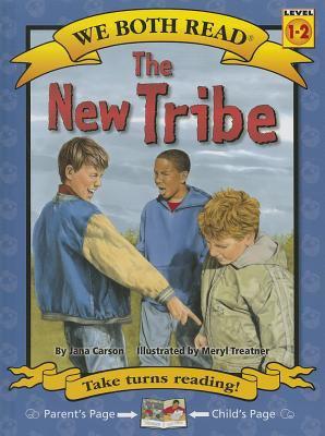 The new tribe / by Carson, Jana.