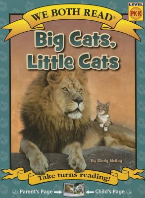 Big cats, little cats: Easy Reader / by McKay, Sindy.