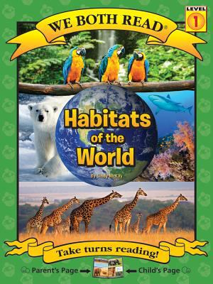 Habitats of the world / by McKay, Sindy,