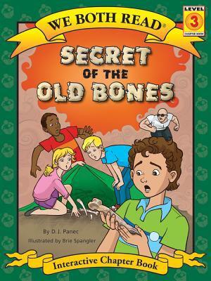 Secret of the old bones / by Panec, D. J.,