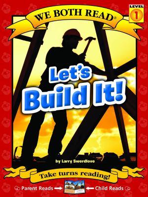 Let's build it! / by Swerdlove, Larry