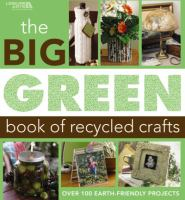 Book cover: Big Green Book of Recycled Crafts