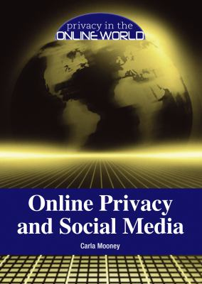 Online Privacy and Social Media
