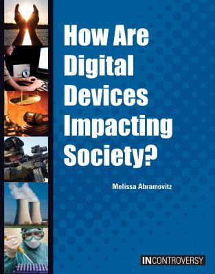 How Are Digital Devices Impacting Society? Cover Art