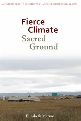 Book cover: Fierce Climate, Sacred Ground, by Elizabeth Marino