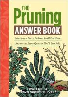 The pruning answer book : sulutions to every problem you'll ever face : answers to every question you'll ever ask