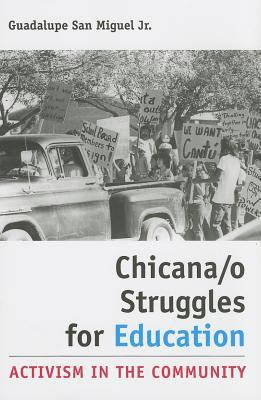 cover of Chicana/o Struggles for Education: Activism in the Community