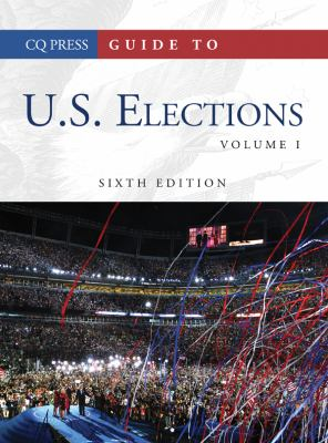 cover of Guide to U. S. Elections. 6th edition.