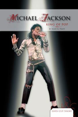 Michael Jackson : king of pop