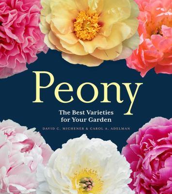 Peony : the best varieties for your garden