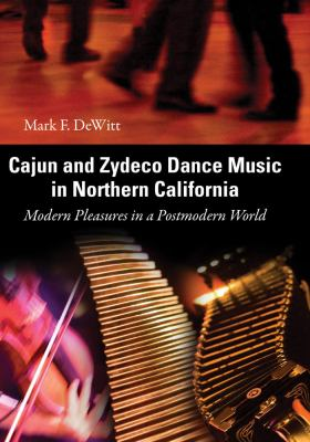 Cajun and Zydeco Dance Music in Northern California