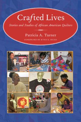 Crafted lives : stories and studies of African American quilters book cover.