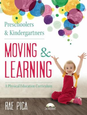 Preschoolers and Kindergarteners Moving and Learning