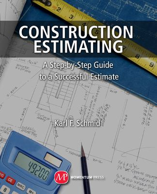 Cover Art for Construction Estimating by Karl F. Schmid