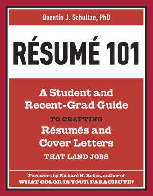 Resume 101 by Quentin J. Schultze (Book Cover)