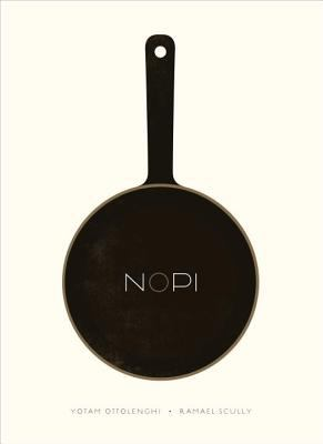 Cover Art for Nopi : the cookbook by Yotam Ottolenghi; Ramael Scully
