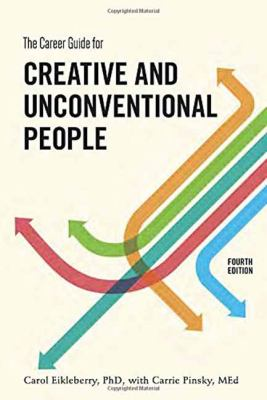 The Career Guide for Creative and Unconventional People, Fourth Edition Cover Art