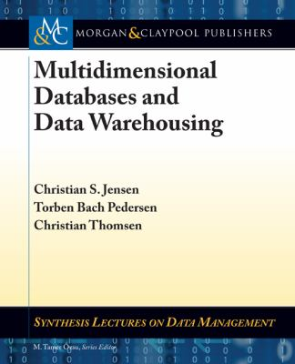 book cover: Multidimensional Databases and Data Warehousing
