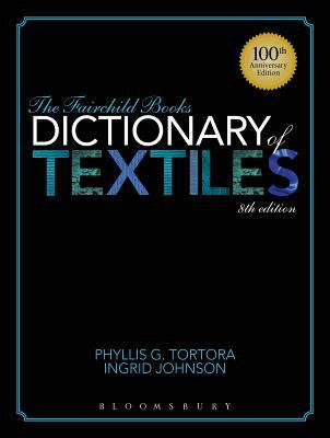 The Fairchild books dictionary of textiles