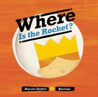 """Where is the Rocket?"" Book Cover"