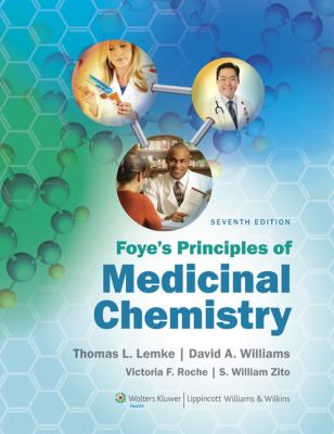Foye's principles of medicinal chemistry 7th edition book cover