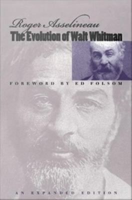The Evolution of Walt Whitman
